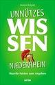 Unnützes Wissen Niederrhein