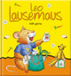 Leo Lausemaus hilft gerne