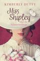 Miss Shipley und die Schmetterlinge
