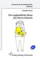 Die unglaubliche Reise des Herrn Schmitt