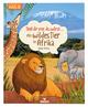 Stell dir vor, du wärst... ein wildes Tier in Afrika