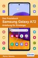 Das Praxisbuch Samsung Galaxy A72