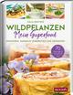 WILDPFLANZEN - Mein Superfood