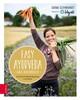 Easy Ayurveda - Das Kochbuch