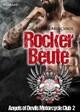 Rockerbeute. Angels of Devils Motorcycle Club 2
