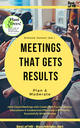 Meetings that gets Results - Plan & Moderate