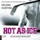 Hot as Ice - Heißkalt verliebt - Pucked,(Ungekürzt)