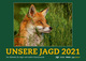 Wandkalender UNSERE JAGD 2021