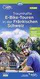 ADFC Traumhafte E-Bike-Touren in der Fränkischen Schweiz 1:75.000, reiß- und wetterfest, GPS-Tracks Download, mit Tourenvorschlägen