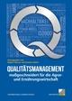 Qualitätsmanagement maßgeschneidert für die Agrar- und Ernährungswirtschaft