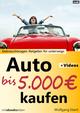 Auto bis 5.000 Euro kaufen