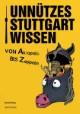 Unnützes Stuttgartwissen