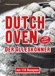 Dutch Oven - Der Alleskönner