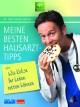 Meine besten Hausarzt-Tipps