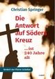 Die Antwort auf Söders Kreuz..... ist 240 Jahre alt