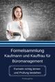 Formelsammlung Kaufmann und Kauffrau für Büromanagement