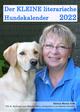 Der KLEINE literarische Hundekalender 2022