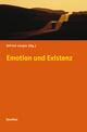 Emotion und Existenz