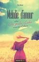 Melodie d'amour oder Die große Liebe meines Lebens