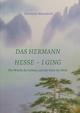 Das Hermann Hesse - I Ging
