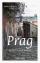 Prag - Abseits der Pfade