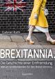 Brexitannia. Die Geschichte einer Entfremdung