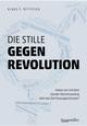 Die stille Gegenrevolution