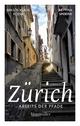 Zürich abseits der Pfade