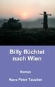 Billy flüchtet nach Wien