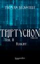 Triptychon Teil 2 - Flucht