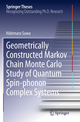 Geometrically Constructed Markov Chain Monte Carlo Study of Quantum Spin-phonon Complex Systems