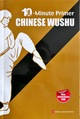 10-Minute Primer Chinese Wushu (mit CD, 10-Minute Primer Series, English Edition)