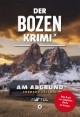 Der Bozen-Krimi - Am Abgrund