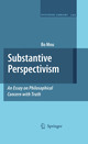 Substantive Perspectivism: An Essay on Philosophical Concern with Truth