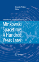 Minkowski Spacetime: A Hundred Years Later