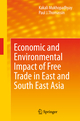 Economic and Environmental Impact of Free Trade Agreement in East and South East Asia