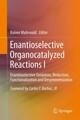 Enantioselective Organocatalyzed Reactions I