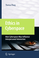 Ethics in Cyberspace