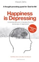 Happiness is Depressing