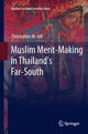 Muslim Merit-making in Thailand's Far-South