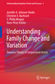 Understanding Family Change and Variation