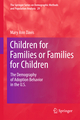 Children for Families or Families for Children