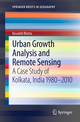 Urban Growth Analysis and Remote Sensing