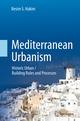 Mediterranean Urbanism