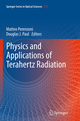 Physics and Applications of Terahertz Radiation