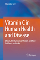 Vitamin C in Human Health and Disease