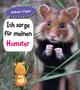 Ich sorge für meinen Hamster