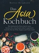 Das Asia Kochbuch