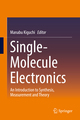 Single-Molecule Electronics