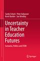 Uncertainty in Teacher Education Futures